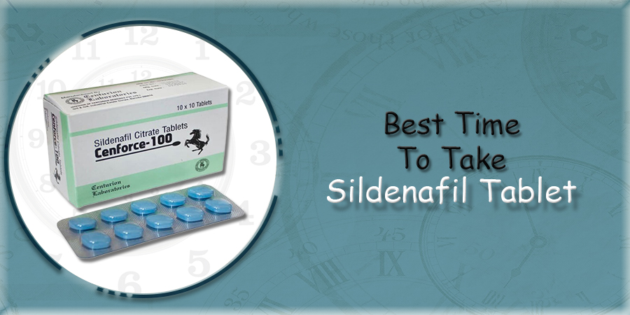 Best Time To Take Sildenafil Tablet