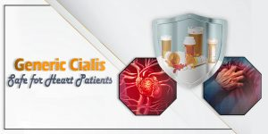 Is Generic Cialis Safe for Heart Patients?