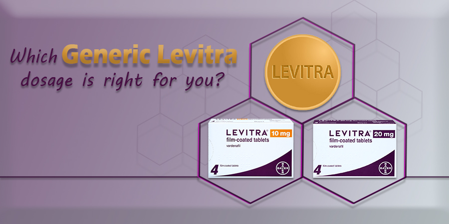 Which Generic Levitra dosage is right for you?