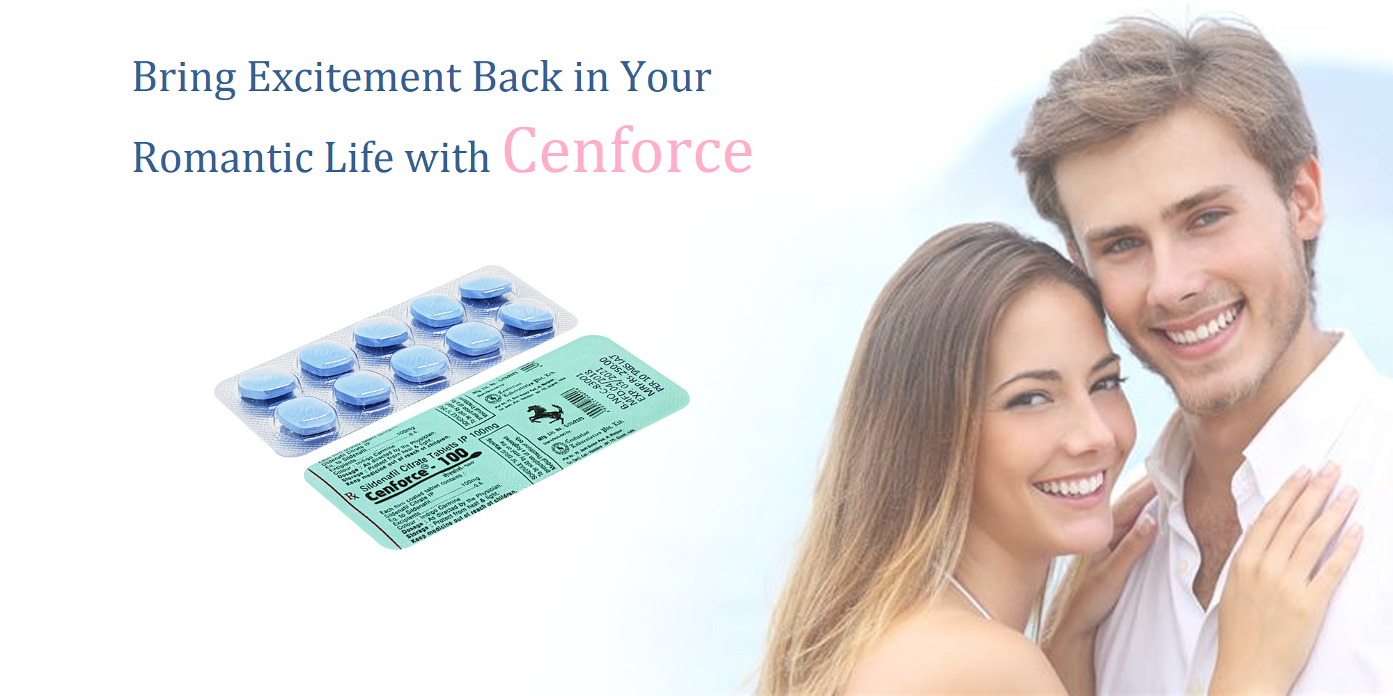 Bring Excitement Back in Your Romantic Life with Cenforce