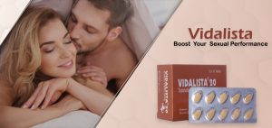 Vidalista - A Great ED Pill to Give Your Best Sexual Performance
